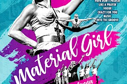 Material Girl Show Promo Poster